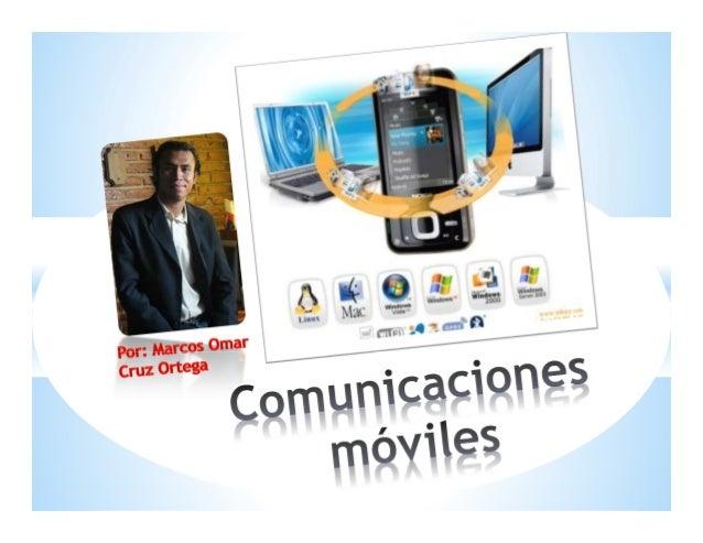 Las comunicaciones en movilidad permiten que un usuario pueda utilizar servicios de telecomunicaciones mientras se desplaz...