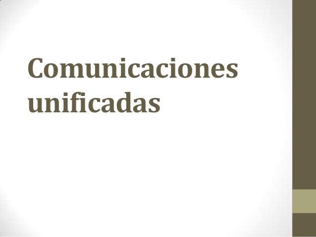 Comunicaciones unificadas