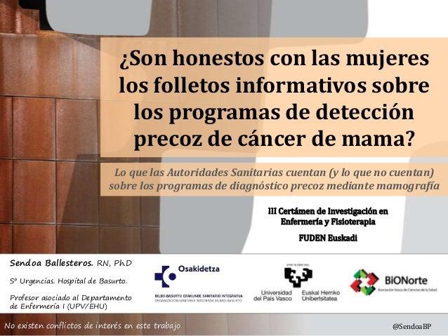 Sendoa Ballesteros. RN, Ph.D Sº Urgencias. Hospital de Basurto. Profesor asociado al Departamento de Enfermería I (UPV/EHU...