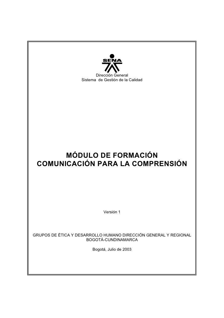 Dirección General                    Sistema de Gestión de la Calidad            MÓDULO DE FORMACIÓN  COMUNICACIÓN PARA LA...