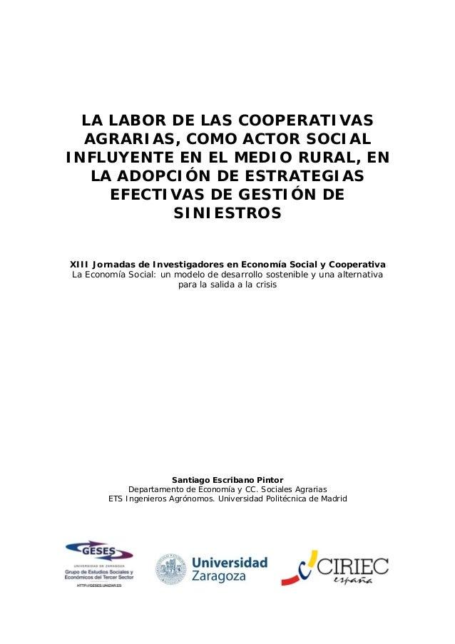 LA LABOR DE LAS COOPERATIVAS AGRARIAS, COMO ACTOR SOCIAL INFLUYENTE EN EL MEDIO RURAL, EN LA ADOPCIÓN DE ESTRATEGIAS EFECTIVAS DE GESTIÓN DE SINIESTROS