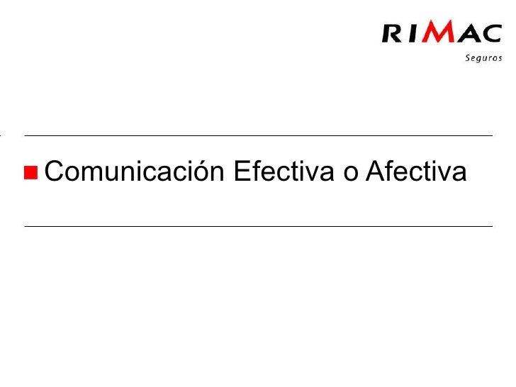 Comunicación Efectiva o Afectiva