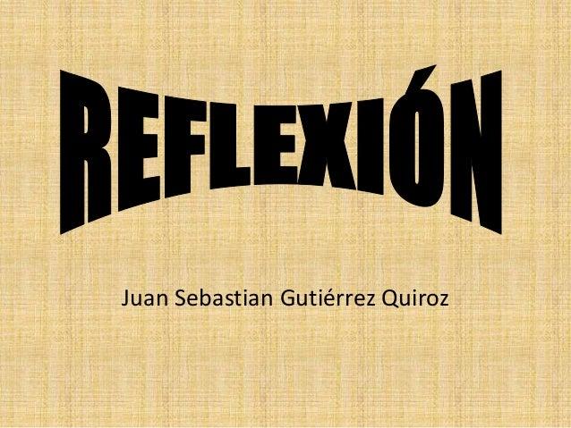 Juan Sebastian Gutiérrez Quiroz
