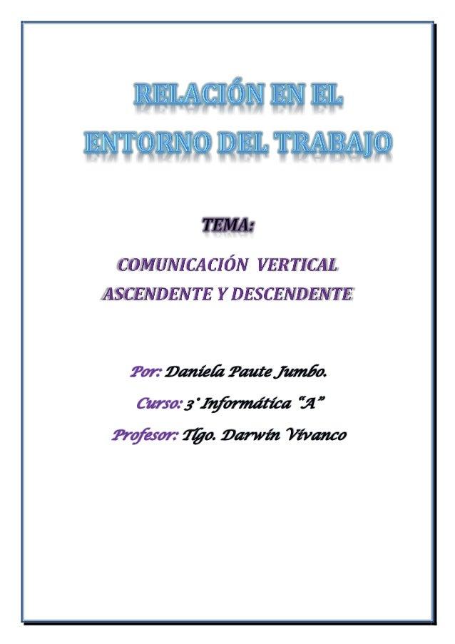"""Por: Daniela Paute Jumbo. Curso: 3° Informática """"A"""" Profesor: Tlgo. Darwin Vivanco"""