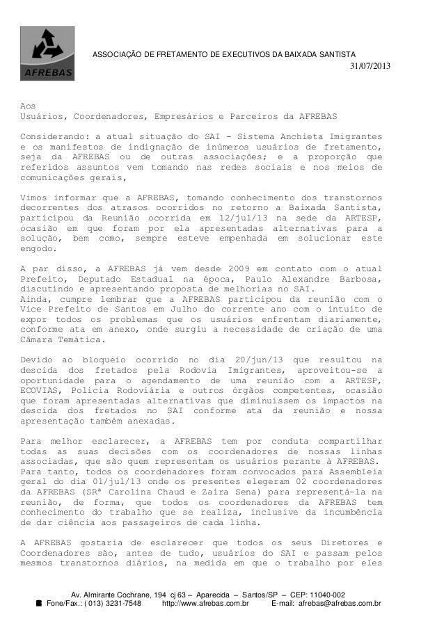 31/07/2013 Av. Almirante Cochrane, 194 cj 63 – Aparecida – Santos/SP – CEP: 11040-002  Fone/Fax.: ( 013) 3231-7548 http:/...