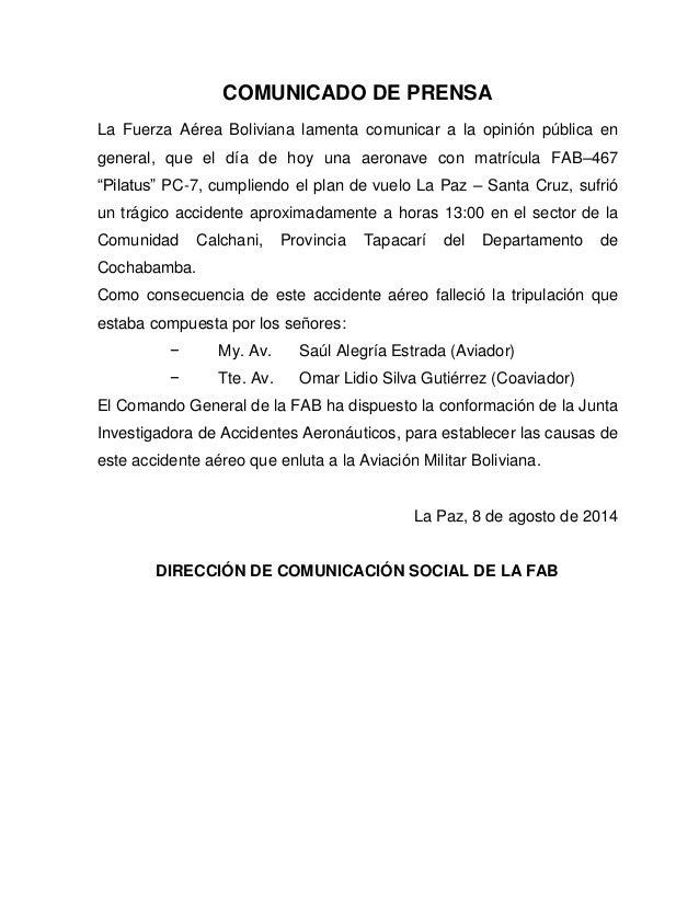 COMUNICADO DE PRENSA La Fuerza Aérea Boliviana lamenta comunicar a la opinión pública en general, que el día de hoy una ae...