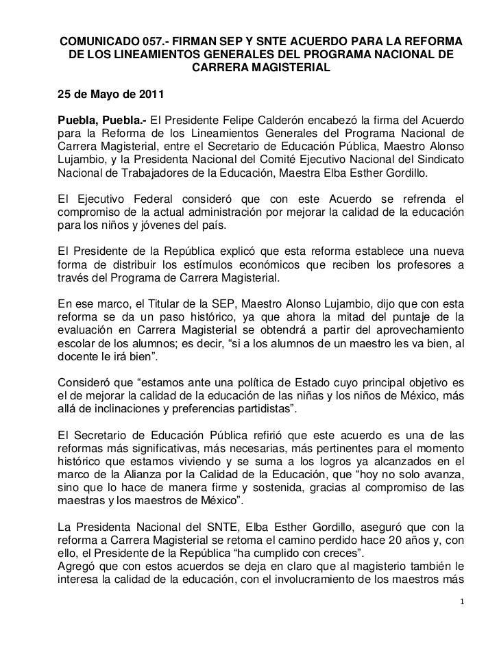 COMUNICADO 057.- FIRMAN SEP Y SNTE ACUERDO PARA LA REFORMA DE LOS LINEAMIENTOS GENERALES DEL PROGRAMA NACIONAL DE         ...