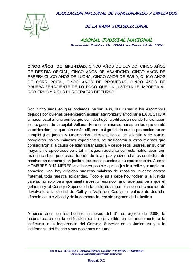 ASOCIACION NACIONAL DE FUNCIONARIOS Y EMPLEADOS DE LA RAMA JURISDICCIONAL ASONAL JUDICIAL NACIONAL Personería Jurídica No....