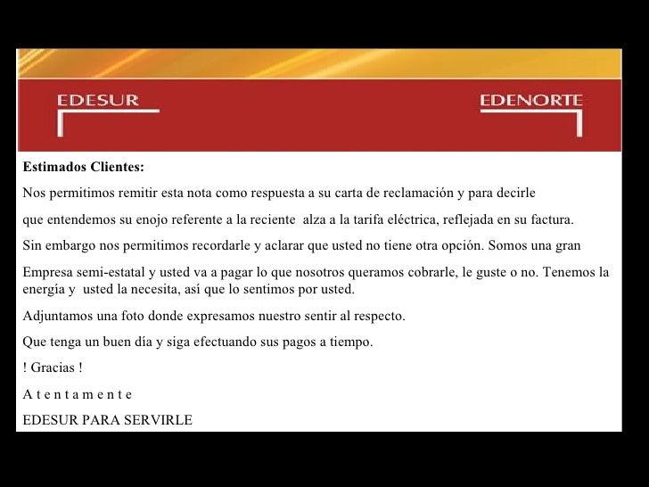 Comunicado de  EGZ - EDESUR Estimado s   C liente s :   Nos permitimos remitir esta nota como respuesta a su carta de recl...