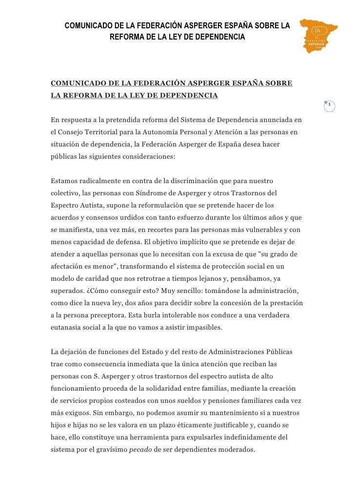 COMUNICADO DE LA FEDERACIÓN ASPERGER ESPAÑA SOBRE LA             REFORMA DE LA LEY DE DEPENDENCIACOMUNICADO DE LA FEDERACI...