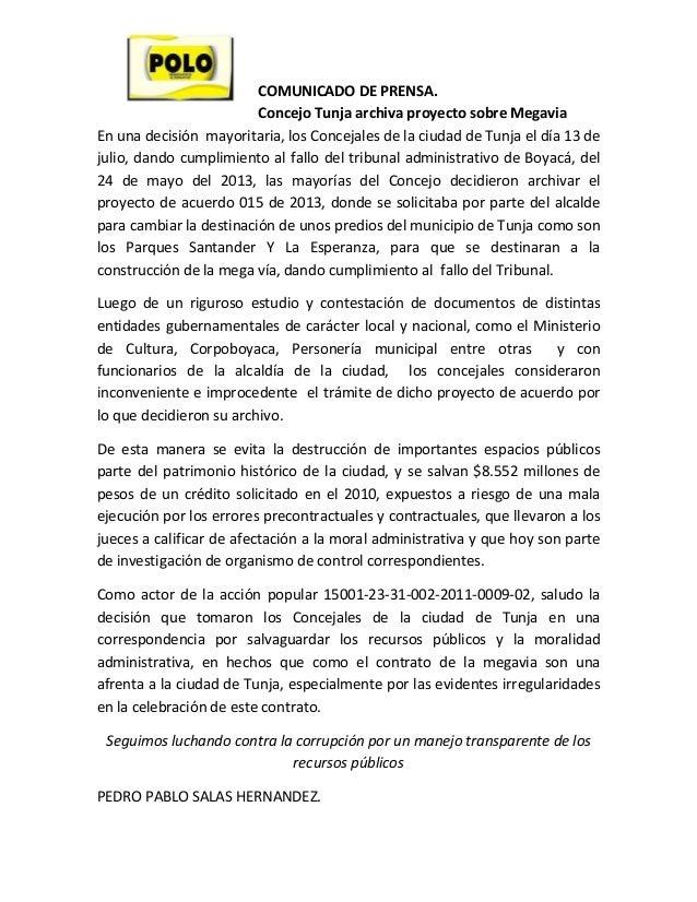 COMUNICADODEPRENSA. ConcejoTunjaarchivaproyectosobreMegavia Enunadecisiónmayoritaria,losConcejalesdelaci...
