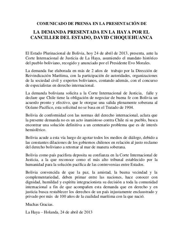 COMUNICADO DE PRENSA EN LA PRESENTACIÓN DE    LA DEMANDA PRESENTADA EN LA HAYA POR EL   CANCILLER DEL ESTADO, DAVID CHOQUE...