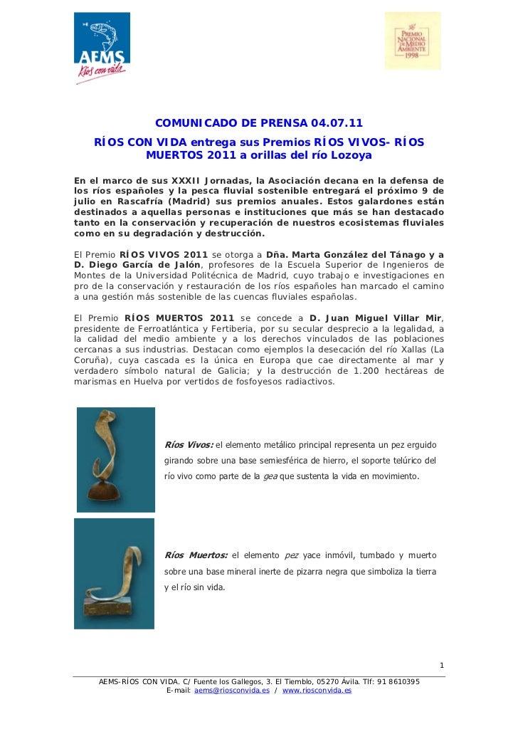 COMUNICADO DE PRENSA 04.07.11    RÍOS CON VIDA entrega sus Premios RÍOS VIVOS- RÍOS           MUERTOS 2011 a orillas del r...