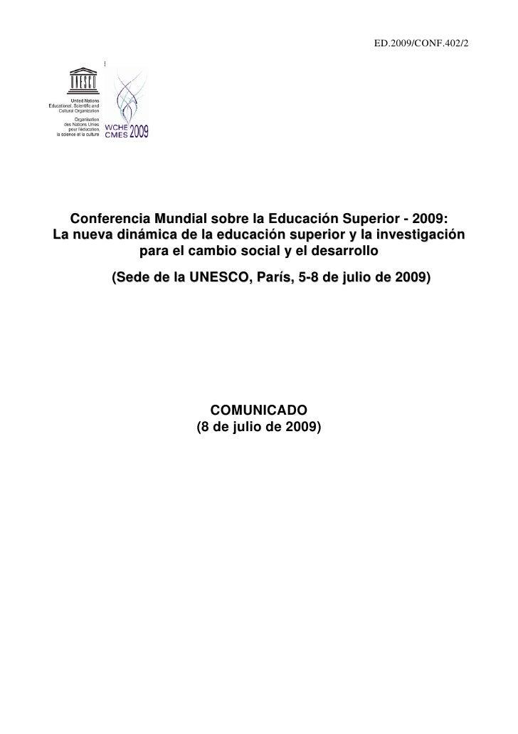 ED.2009/CONF.402/2       Conferencia Mundial sobre la Educación Superior - 2009: La nueva dinámica de la educación superio...