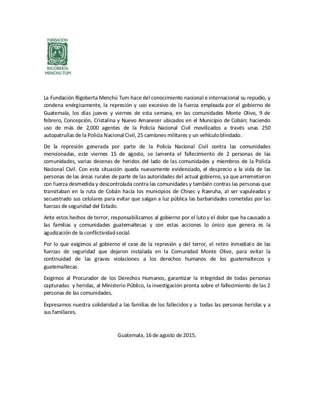 La Fundación Rigoberta Menchú Tum hace del conocimiento nacional e internacional su repudio, y condena enérgicamente, la r...