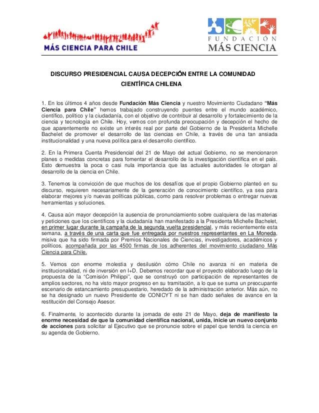DISCURSO PRESIDENCIAL CAUSA DECEPCIÓÓÓÓN ENTRE LA COMUNIDAD CIENTÍÍÍÍFICA CHILENA 1. En los últimos 4 años desde Fundación...