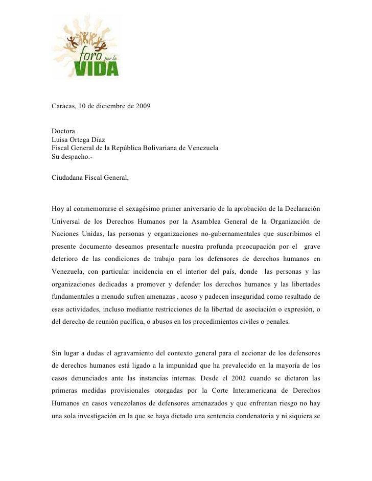 Caracas, 10 de diciembre de 2009   Doctora Luisa Ortega Díaz Fiscal General de la República Bolivariana de Venezuela Su de...