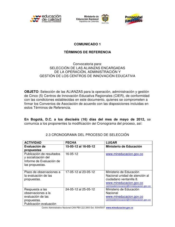 COMUNICADO 1                                TÉRMINOS DE REFERENCIA                          Convocatoria para:            ...