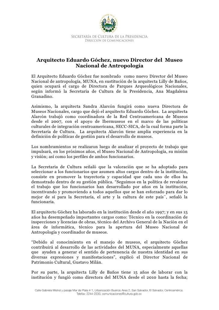 Arquitecto Eduardo Góchez, nuevo Director del Museo                Nacional de AntropologíaEl Arquitecto Eduardo Góchez fu...