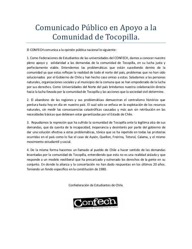 Comunicado Público en Apoyo a la Comunidad de Tocopilla. El CONFECH comunica a la opinión pública nacional lo siguiente: 1...