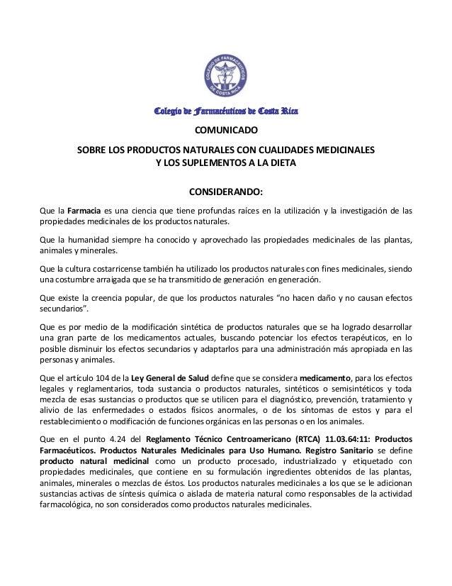 Colegio de Farmacéuticos de Costa Rica COMUNICADO SOBRE LOS PRODUCTOS NATURALES CON CUALIDADES MEDICINALES Y LOS SUPLEMENT...