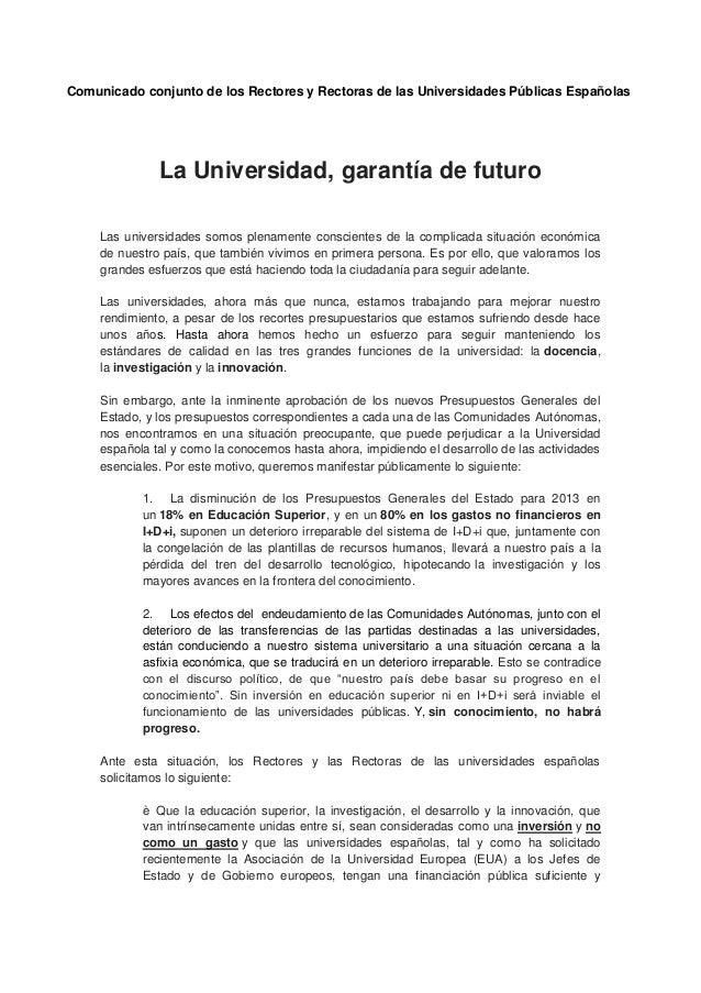 Comunicado conjunto de los Rectores y Rectoras de las Universidades Públicas Españolas               La Universidad, garan...