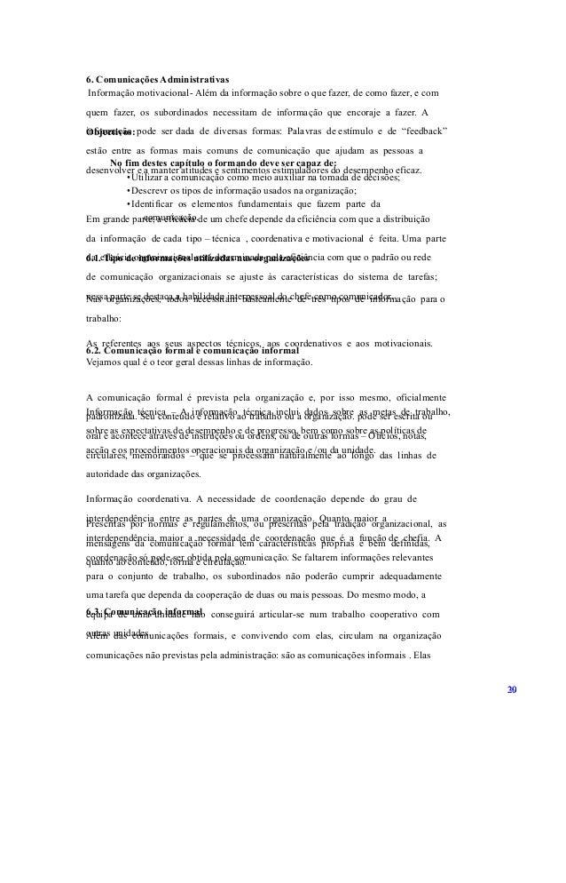 6. Comunicações Administrativas Objectivos: No fim destes capítulo o formando deve ser capaz de: •Utilizar a comunicação c...
