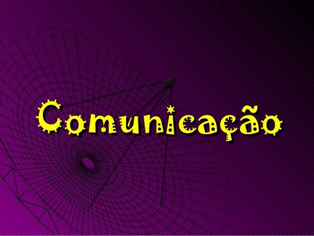 Comunicação apresentação