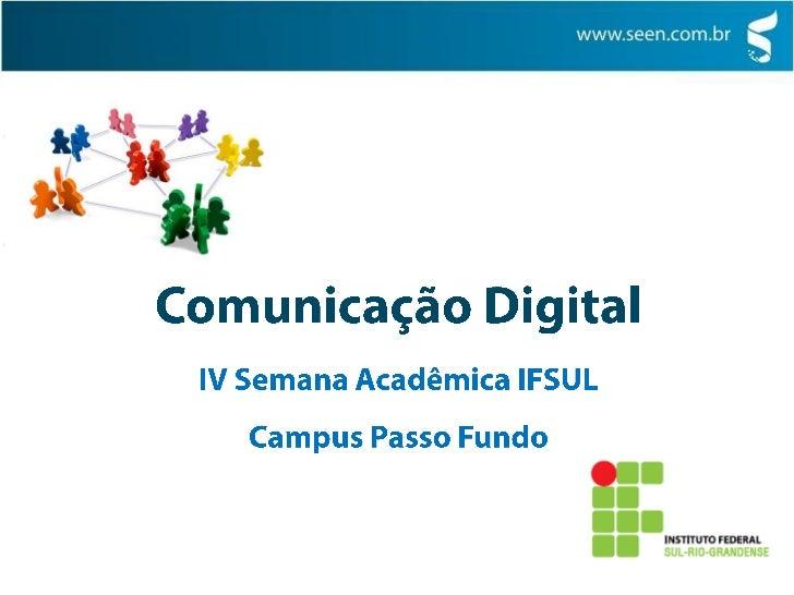 Comunicação Digital Passo Fundo