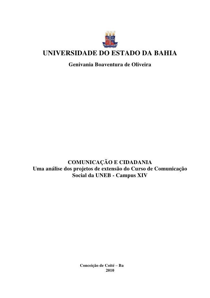 UNIVERSIDADE DO ESTADO DA BAHIA             Genivania Boaventura de Oliveira             COMUNICAÇÃO E CIDADANIAUma anális...