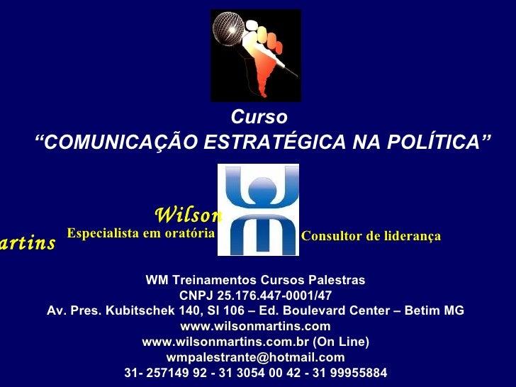 WM Treinamentos Cursos Palestras CNPJ 25.176.447-0001/47 Av. Pres. Kubitschek 140, Sl 106 – Ed. Boulevard Center – Betim M...