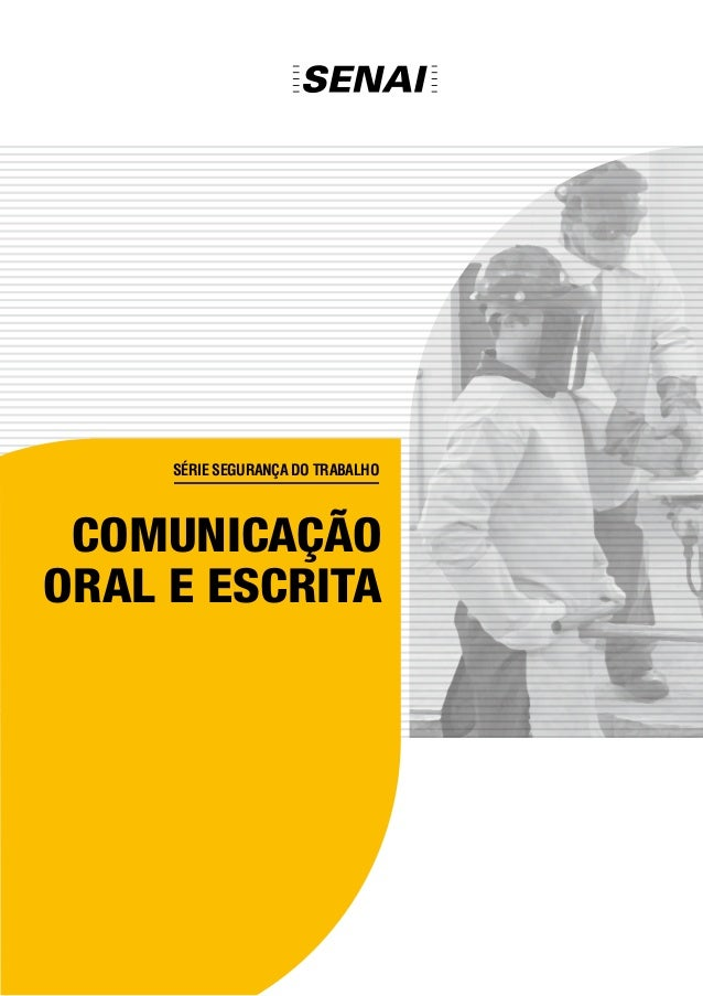 Série Segurança do Trabalho comunicação oral e escrita