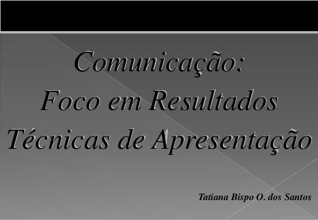 Comunicação (técnicas de apresentação)2