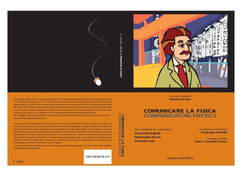 A cura di / edited by                                 Massimo Armeni            COMUNICARE LA FISICA         COMMUNICATING...