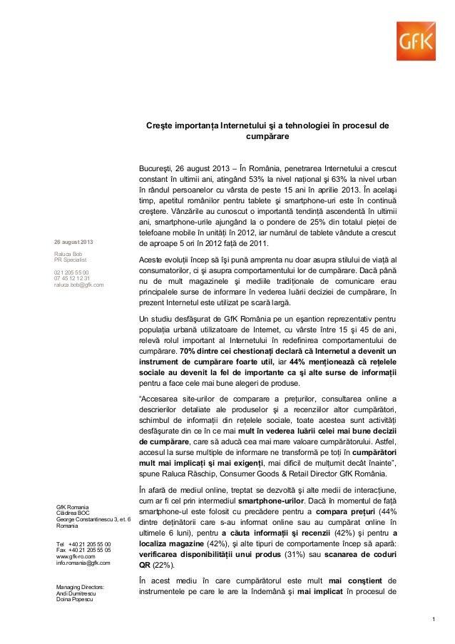 Creşte importanţa Internetului şi a tehnologiei în procesul de cumpărare Bucureşti, 26 august 2013 – În România, penetrare...
