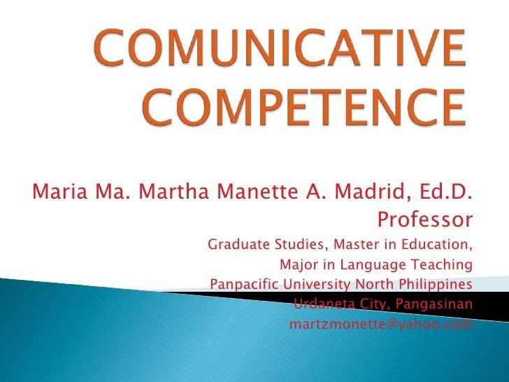 Maria Ma. Martha Manette A. Madrid, Ed.D.                               Professor                Graduate Studies, Master ...