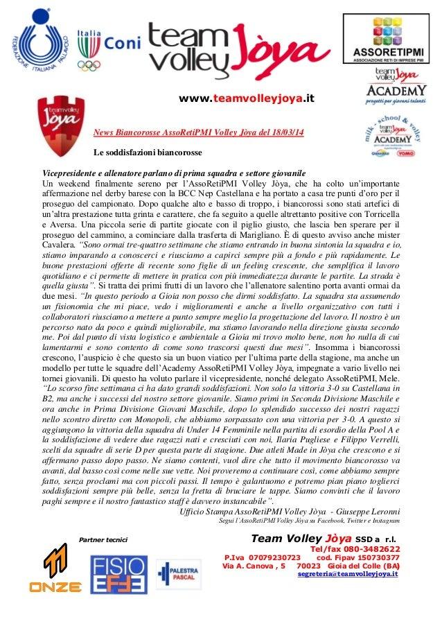 www.teamvolleyjoya.it News Biancorosse AssoRetiPMI Volley Jòya del 18/03/14 Le soddisfazioni biancorosse Vicepresidente e ...