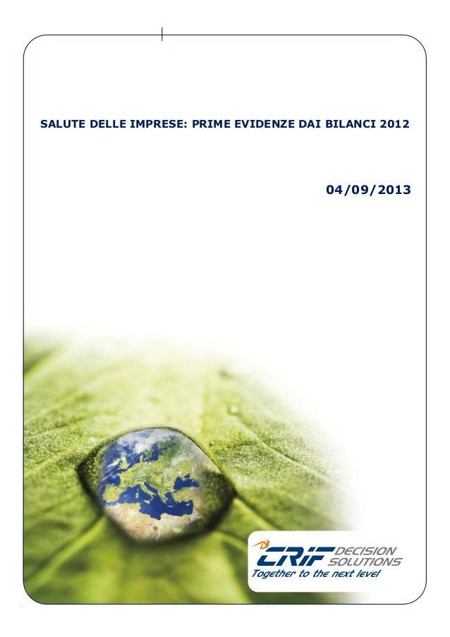 SALUTE DELLE IMPRESE: PRIME EVIDENZE DAI BILANCI 2012 04/09/2013