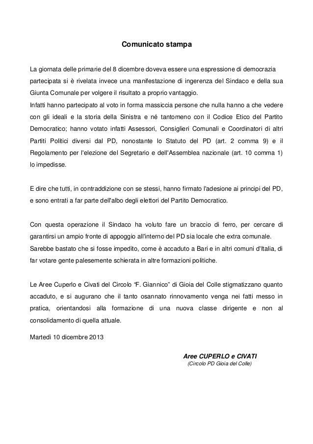 Comunicato stampa La giornata delle primarie del 8 dicembre doveva essere una espressione di democrazia partecipata si è r...