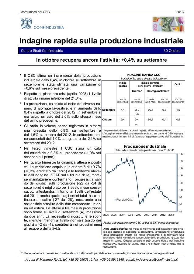 I comunicati del CSC  2013  Indagine rapida sulla produzione industriale Centro Studi Confindustria  30 Ottobre  In ottobr...
