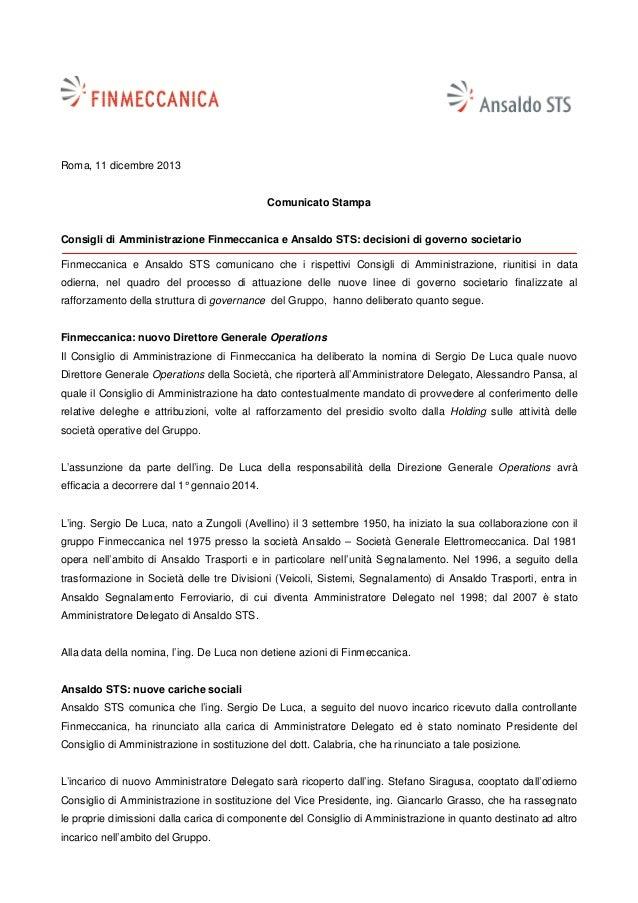 Roma, 11 dicembre 2013  Comunicato Stampa  Consigli di Amministrazione Finmeccanica e Ansaldo STS: decisioni di governo so...