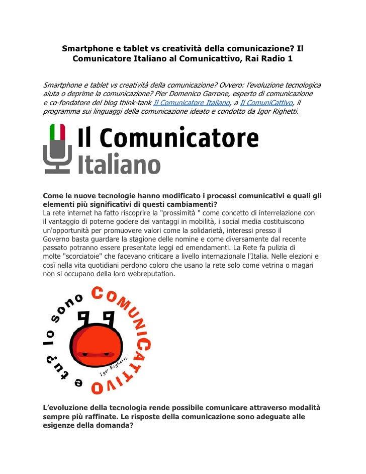 Smartphone e tablet vs creatività della comunicazione? Il        Comunicatore Italiano al Comunicattivo, Rai Radio 1Smartp...