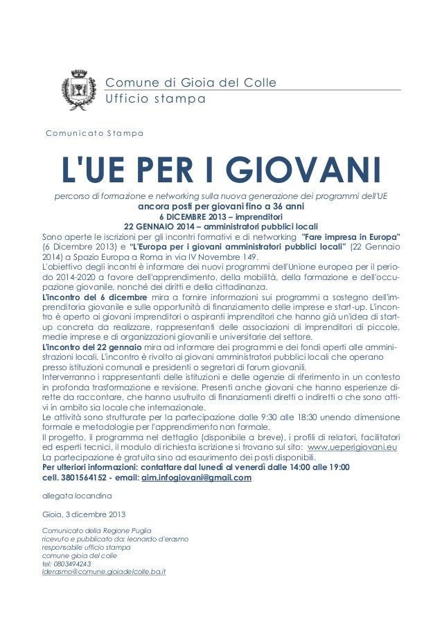 Comune di Gioia del Colle Ufficio stampa Comunicato Stampa  L'UE PER I GIOVANI percorso di formazione e networking sulla n...