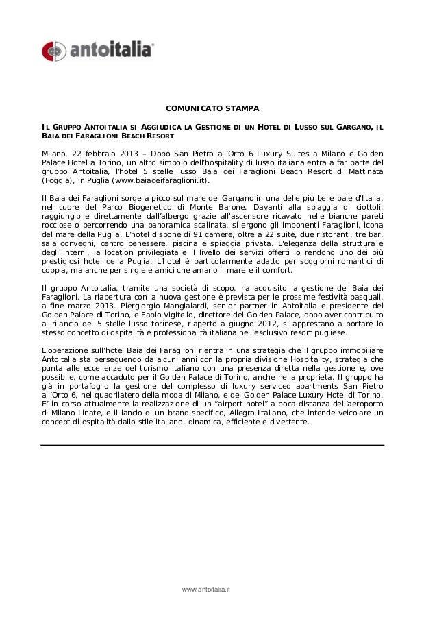 COMUNICATO STAMPAIL GRUPPO ANTOITALIA SI AGGIUDICA      LA   GESTIONE       DI UN   HOTEL   DI   LUSSO   SUL   GARGANO,   ...