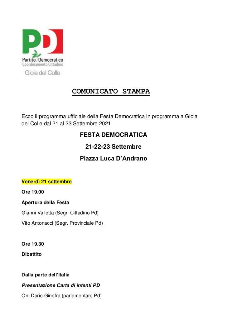 COMUNICATO STAMPAEcco il programma ufficiale della Festa Democratica in programma a Gioiadel Colle dal 21 al 23 Settembre ...