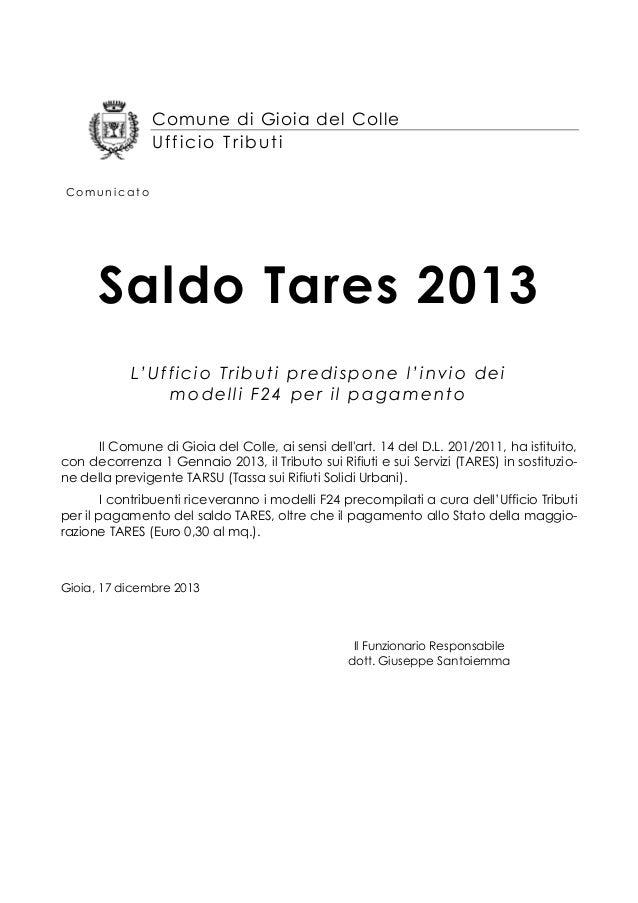 Comune di Gioia del Colle Ufficio Tributi Comunicato  Saldo Tares 2013 L'Ufficio Tributi predispone l'invio dei modelli F2...