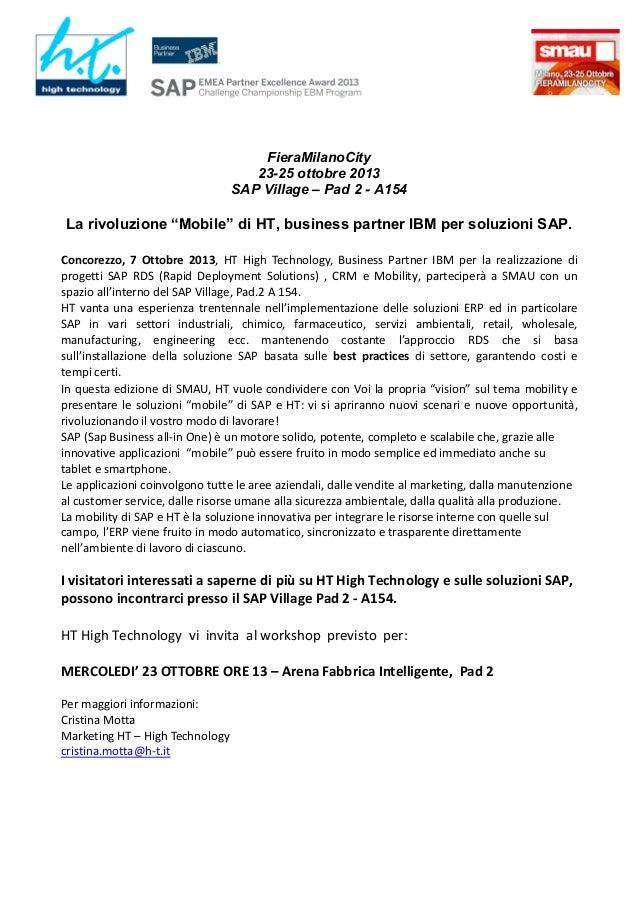 """FieraMilanoCity 23-25 ottobre 2013 SAP Village – Pad 2 - A154  La rivoluzione """"Mobile"""" di HT, business partner IBM per sol..."""
