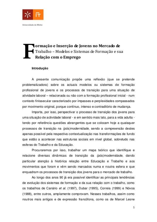 1 ormação e Inserção de Jovens no Mercado de Trabalho – Modelos e Sistemas de Formação e sua Relação com o Emprego Introdu...