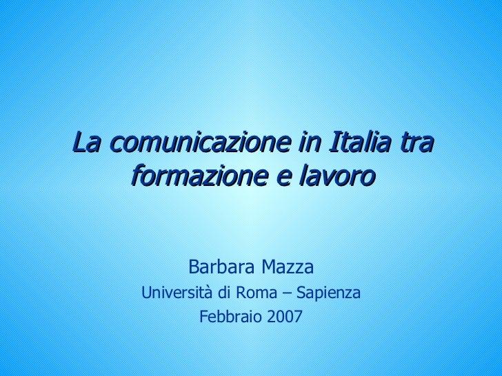 Comunicazione In Italia Tra Formazione E Lavoro Portogallo 2007