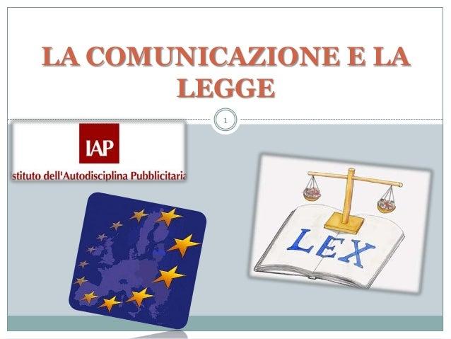 LA COMUNICAZIONE E LA LEGGE 1